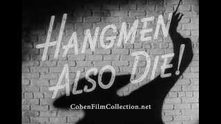 Hangmen Also Die - Trailer
