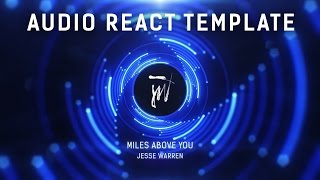 Audio React After Effects Template by SoundVisible.com   Jesse Warren - Miles Above You