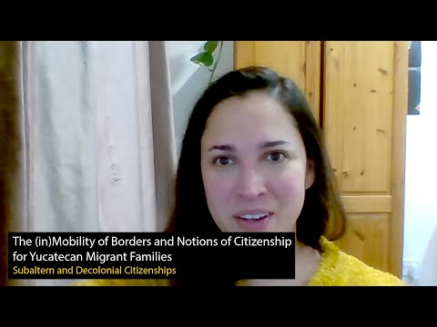 CRASSH | The (in)Mobility of Borders and Notions of Citizenship for Yucatecan Migrant Families