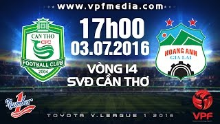Can Tho vs Hoang Anh Gia Lai full match