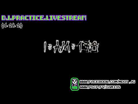 DJ i.am.138 - PRACT!CE (Livestream DJ Set --HipHop--)