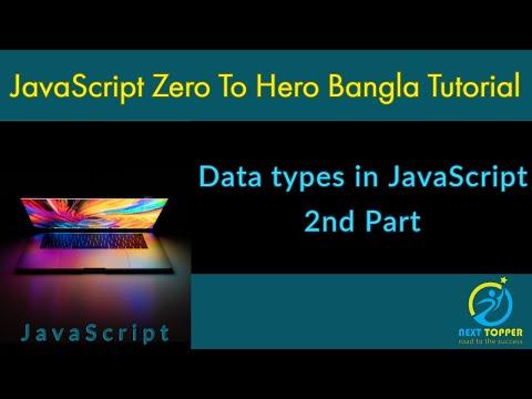 7. Data types in JavaScript 2nd part || JS Zero to Hero Bangla tutorial || Next Topper thumbnail