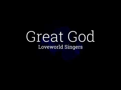 Download Loveworld singers   Great God (with lyrics for projection)