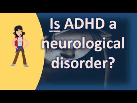 is-adhd-a-neurological-disorder-?-|-best-health-faq-channel