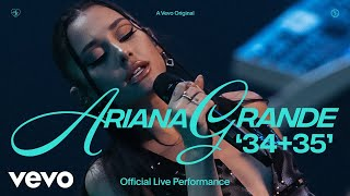 Download Ariana Grande - 34+35 (Official Live Performance) | Vevo