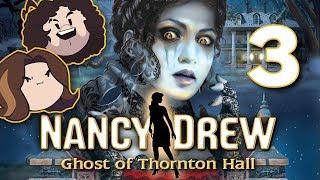Nancy Drew: Ghost of Thornton Hall: R.I.P. - PART 3 - Game Grumps