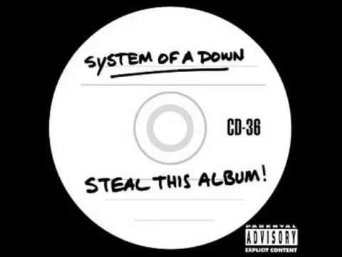 System Of A Down   Steal This Album! 2002 Full Album High Quality