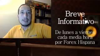Breve Informativo - Noticias Forex del 27 de Marzo 2017