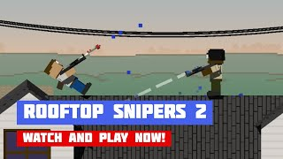Rooftop Snipers 2 · Game · Gameplay