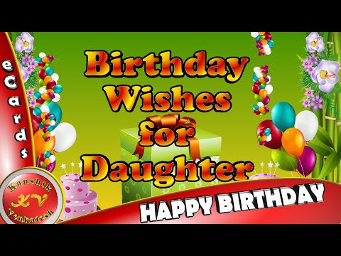 Happy Birthday Wishes For Daughter Free For Son Amp Daughter ECards 123 Greetings