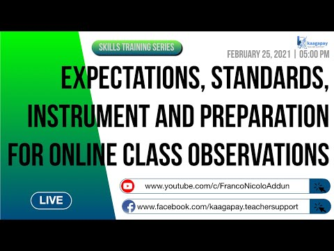 Expectations, Standards, Instrument and Preparations for Online Class Observations