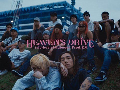 (sic)boy,KM - Heaven's Drive feat.vividboooy