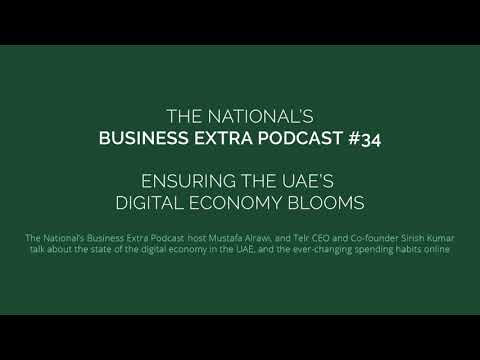 Podcast - Ensuring the UAE's digital economy blooms
