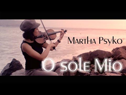 O SOLE MIO ❤ VERSION VIOLIN (MODERNA)!! ... hermoso!!