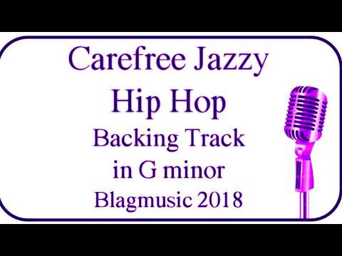Carefree Jazzy Hip-Hop Backing Track in G Minor