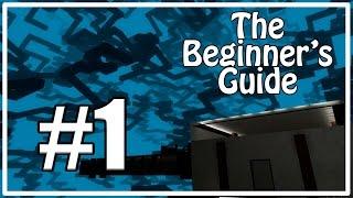 Самая лучшая лекция на свете [The Beginner's Guide #1]