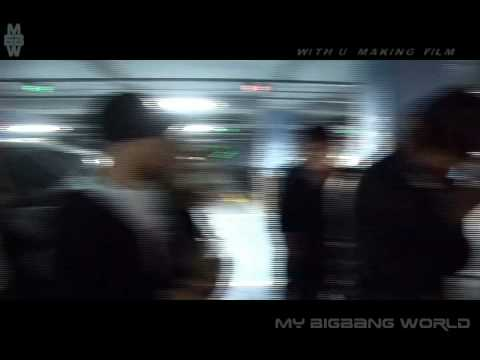 Big Bang - Making Of With U