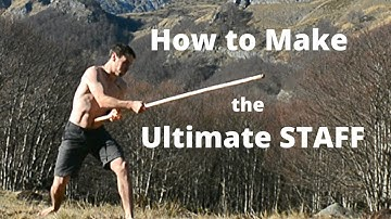 How to Make the ULTIMATE STAFF - Multipurpose, Martial Arts, Survival Tool- Harvest, Season, Carving