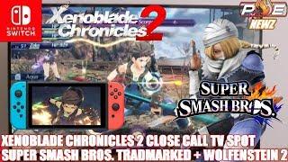Nintendo Switch - New Super Smash Bros. Trademark, COOL Xenoblade 2 NA Commercial & MORE!