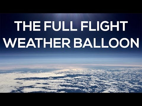 Weather Balloon Full Video - Homemade NASA Project
