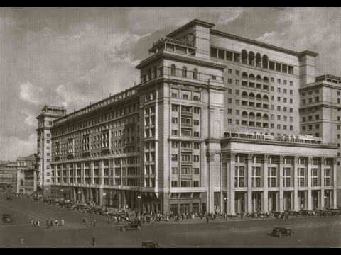 """The Hotel """"Moskva"""" in the 1930s"""