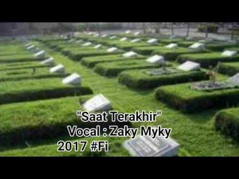 Saat Terakhir - Zaky Myky (Official Audio)