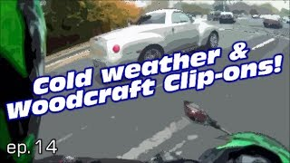 Cold weather and Woodcraft Clip ons!