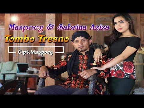 Tombo Tresno - Sabrina Aziza + Mas Poeg   |   Official Video