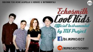 Echosmith Cool Kids Official Instrumental DL