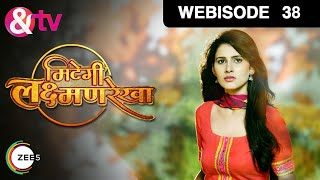 Webisode - Mitegi Lakshmanrekha - मितेगी लक्ष्मणरेखा - Hindi Tv Show