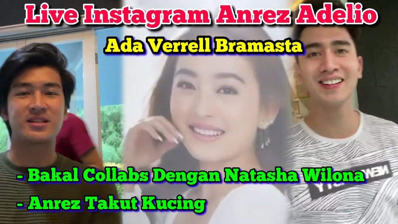 Live Instagram Anrez Adelio di Rumah Verrell Bramasta   Bakal Collabs Dengan Natasha Wilona!!!