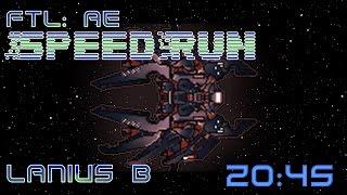 FTL | Speedrun | Lanius B | 20:45