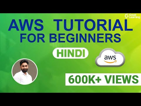 AWS Tutorial for beginners in Hindi | AWS Full Course Hindi - Learn AWS In 5 Hours | Great Learning