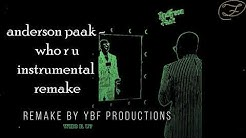 Anderson Paak - Who R U Instrumental (Remake by YBF Productions)