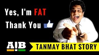 AIB's Co-Founder | Tanmay Bhat Inspirational Story