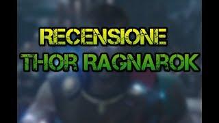 RECENSIONE - THOR RAGNAROK!