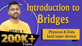 Bridges In Computer Networks | Devices in Computer Networks | Very Imp for UGC NET and PSU exams