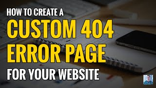 How to Create a Custom Error 404 Not Found Page(, 2015-11-05T22:55:41.000Z)