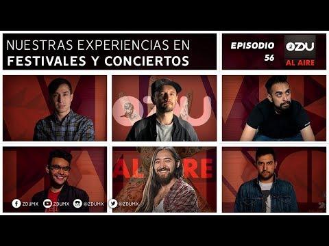 ZDU AL AIRE EP 56 - Nuestras Experiencias En Festivales Y Conciertos