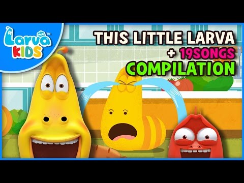 THIS LITTLE LARVA and other songs | 40 min | LARVA KIDS | Nursery Rhyme for baby, toddler and kids