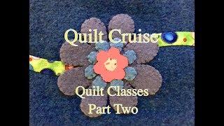 Quilt Class Part Two