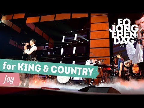 For KING & COUNTRY - JOY [LIVE At EOJD 2018]