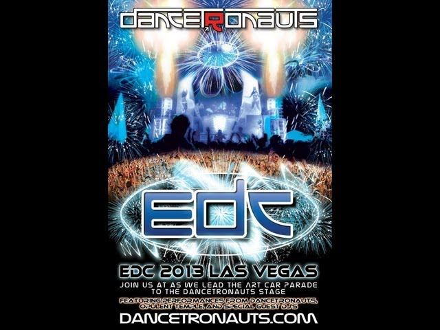 Dancetronauts EDC Las Vegas 2013 - YouTube