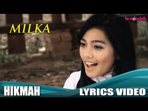 Milka - Hikmah (Official Lyric Video)