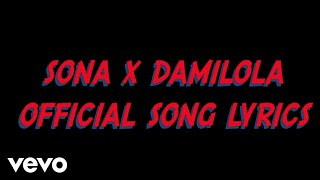 Sona - Damilola (Lyrics Video)