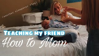 My 16 year old friend is a mom for a day