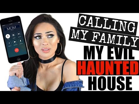 MY HAUNTED HOUSE STORYTIME (CALLING MY SISTER & MOM!)