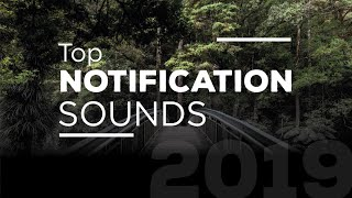 Download Mp3 Top Best New Amazing Notification Sounds 2019 | Download Links
