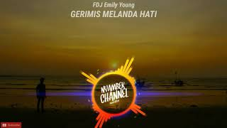 Download FDJ Emily Young REGGAE VERSION- Gerimis Melanda Hati Mp3