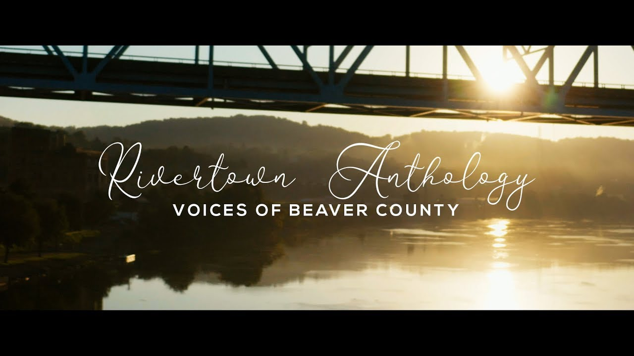 Rivertown Anthology: Voices of Beaver County - Official Trailer